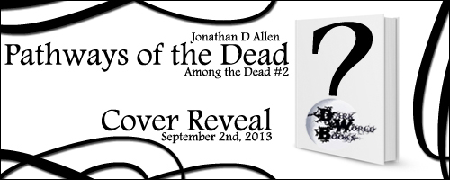 2013-PathwaysOfTheDeadCoverRevealBanner